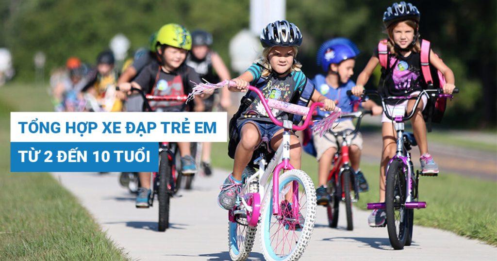 Tổng hợp 5 mẫu xe đạp trẻ em dành cho bé từ 2 đến 10 tuổi