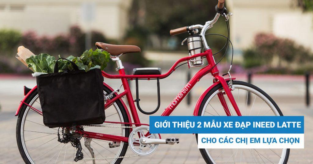 Giới thiệu 2 mẫu xe đạp nữ siêu đẹp dành cho các chị em