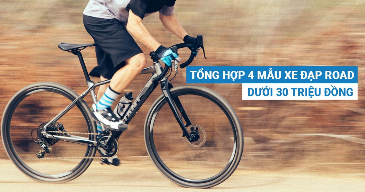 Tổng hợp 4 mẫu xe đạp road giá dưới 30 triệu đồng