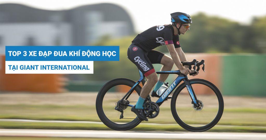 Top 3 mẫu xe đạp đua khí động học có mặt tại Giant International