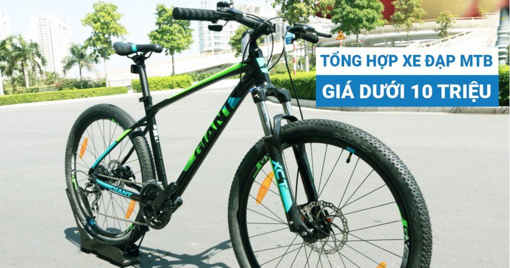 Tổng hợp xe đạp MTB nhập khẩu chính hãng giá dưới 10 triệu