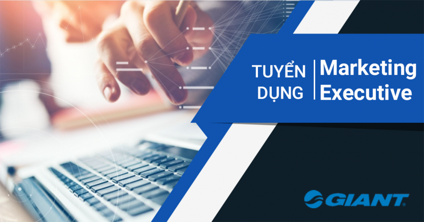 GIANT INTERNATIONAL TUYỂN DỤNG MARKETING EXECUTIVE