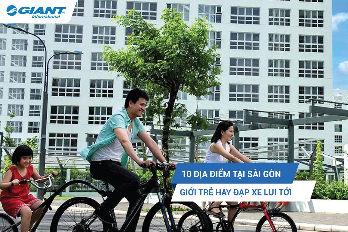 10 địa điểm tại Sài Gòn giới trẻ hay đạp xe lui tới