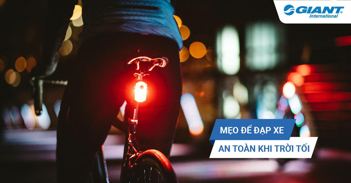 Mẹo để đạp xe an toàn khi trời tối